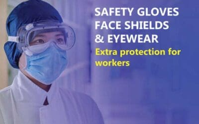 Fight Covid-19 with Safety Gloves, Face Shields & Safety Eyewear